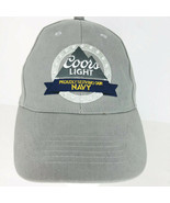 Coors Light Proudly Serving Our Navy Baseball Hat Cap Gray Military Adju... - $17.81