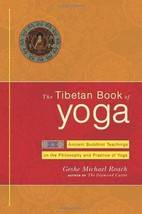 The Tibetan Book of Yoga: Ancient Buddhist Teachings on the Philosophy a... - $11.21