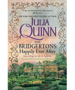 The Bridgertons: Happily Ever After  - by Julia Quinn - Bridgerton Series - $19.95