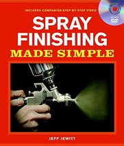Spray Finishing Made Simple: A Book and Step-by-Step Companion DVD (Made... - $33.66