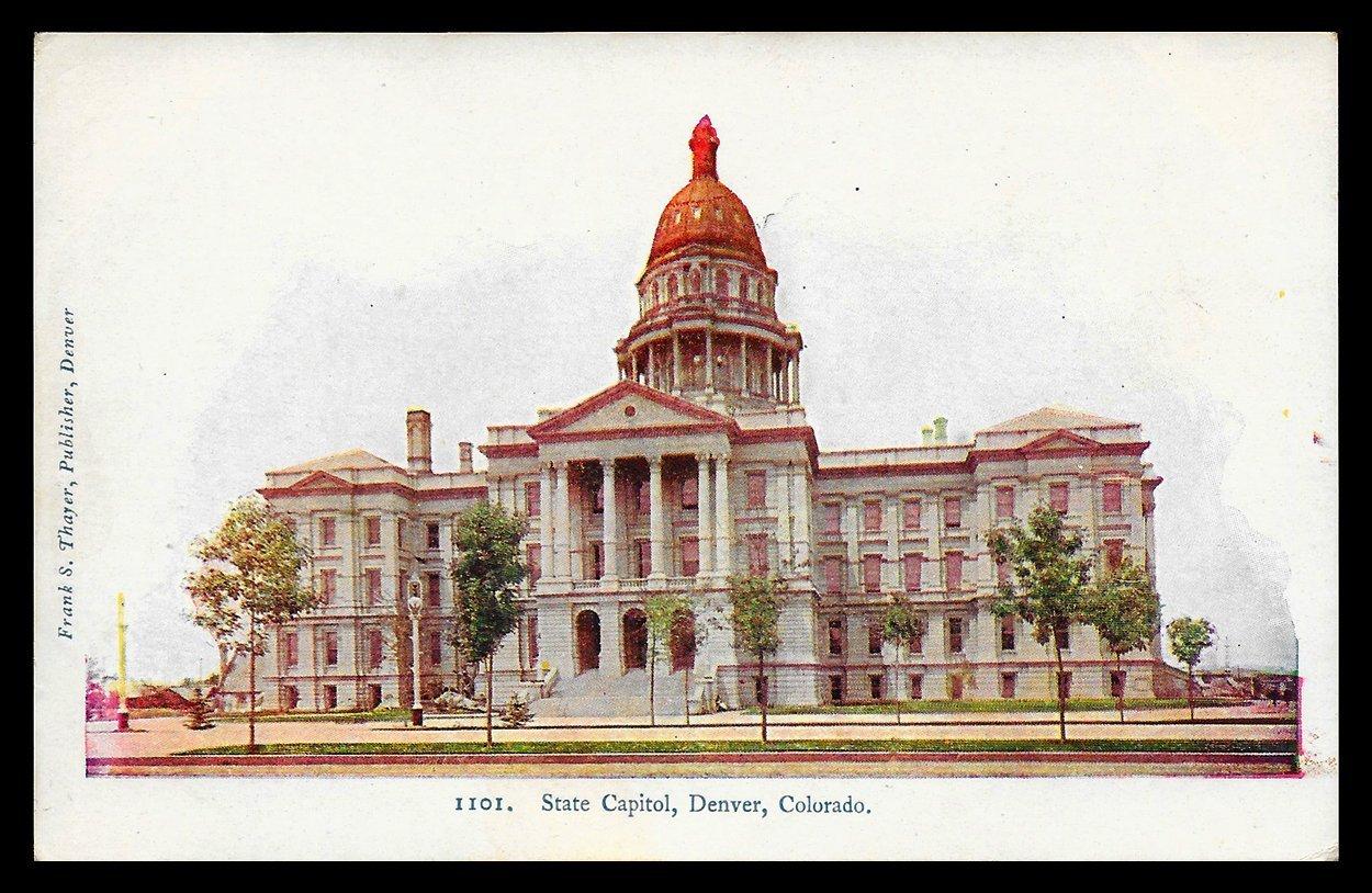 State Capitol Postcard Colorado Denver Thayer CO PC