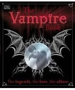 The VAMPIRE BOOK-Gothic Myth Legend Dracula Emo Haunted House Horror Sto... - $10.75
