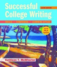 Successful College Writing with 2016 MLA Update by McWhorter, Kathleen T. - $46.95