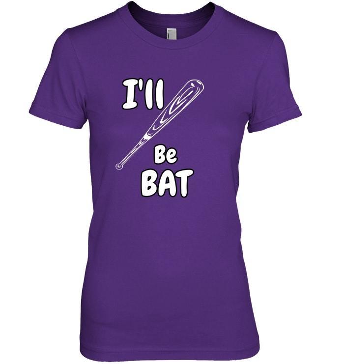 Funny Baseball Bat Pun Shirt Ill Be Bat Tshirt
