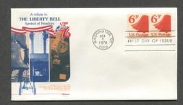 Oct 1 1974 Liberty Bell Fleetwood FDC #1518 - $3.99
