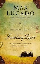 Traveling Light Deluxe Edition: Releasing the Burdens You Were Never Intended to image 2