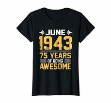 Brother Shirts - Legends Born In JUNE 1943 75 Yrs Years Old Being Awesome Wowen image 2