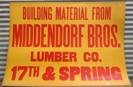 30 x 21 Middendorf Bros Lumber Vintage Advertising Sign Quincy Illinois b - $70.00