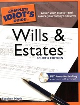 The Complete Idiot's Guide to Wills and Estates, 4th Edition (Complete I... - $1.99