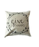 Give Thanks Pillow Cover - $42.57