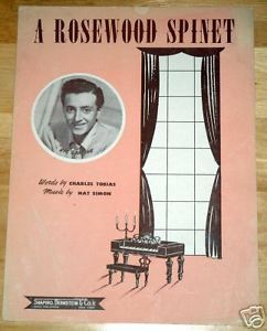 Primary image for A Rosewood Spinet  Charles Tobias Nat Simon Sheet Music Guitar and Piano