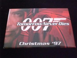 007 Tomorrow Never Dies Movie Pin Back Button - $6.00