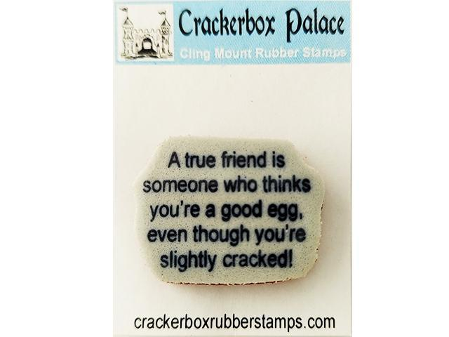 """Crackerbox Palace """"A true friend..."""" Sentiment Rubber Cling Stamp"""