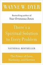 There's a Spiritual Solution to Every Problem [Paperback] Dyer, Wayne W image 1