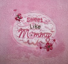 "Baby Starters Baby Blanket SWEET LIKE MOMMY Pink Girl Satin Circle Soft 39"" 2010 - $28.87"