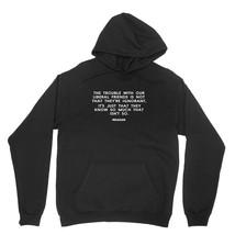 Isnt So Shirt Ronald Reagan Quote Unisex Black Hoodie Sweatshirt - $24.95+