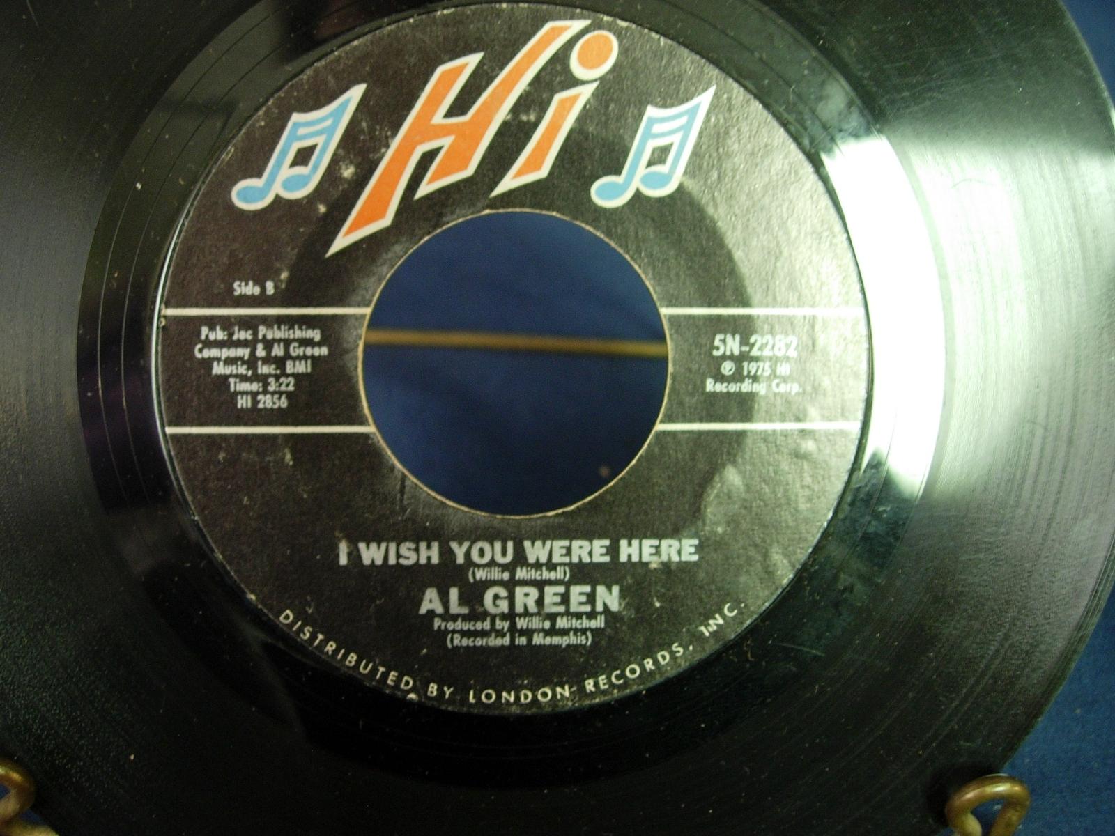 AL GREEN ~ L-O-V-E / I Wish You Were Here - Hi Records 5N-2282