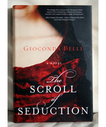 The Scroll of Seduction by Gioconda Belli - $12.00