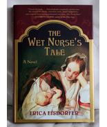 The Wet Nurse's Tale by Erica Elsdorfer - $12.00