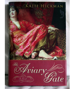 The Aviary Gate by Katie Hickman - $12.00