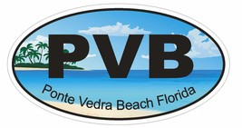 Ponte Vedra Beach Florida Oval Bumper Sticker or Helmet Sticker D1268 Euro Oval - $1.39+