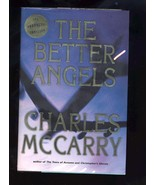 The Better Angels by Charles McCarry (2008, Hardcover) - $1.88