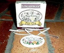 Longaberger Happy Birthday Basket Pottery Flower Tie On  New In Box Grea... - $10.65