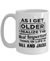 Funny Coffee Mug for Ball and Jacks Fans - 15 oz Tea Cup For Friends Office  - $14.95