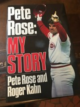 PETE ROSE: MY STORY AUTOGRAPHED- PETE ROSE and ROGER KAHN 1st Edition 1989 - $67.62