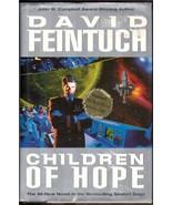Children of Hope by David Feintuch 2001 Hardcover Seafort Fish Derek Car... - $6.92