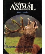 The Discovery of Animal Behaviour - John Sparks - Hardcover, Dust-jacket... - $8.95