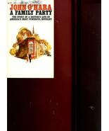 A FAMILY PARTY by John O'Hara /TERRIFIC NOVELETTE!! /DOCTOR'S RETIREMENT... - $42.57
