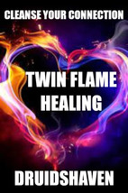 TWIN FLAME SPELL HEALING ENERGIES REIKI ATTUNEMENT SOULMATE AURA CLEANSE - $99.97