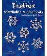 Festive Snowflakes & Ornaments [Staple Bound] [Jan 01, 2010] zMegan Gran... - $11.88