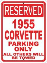 """Corvette 1955 55 Chevrolet Novelty Reserved Parking Street Sign 12""""X18"""" ... - $21.49"""