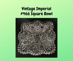 Vintage Imperial #466 Pattern Glass Square Berry Bowl Signed c.1950's - $7.00