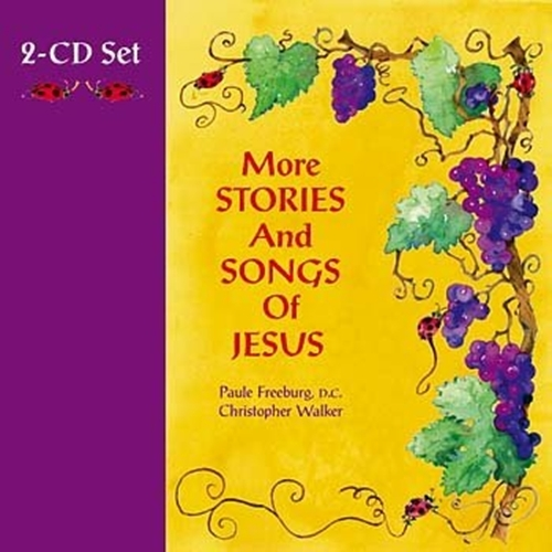 More stories and songs of jesus   2 cds by christopher walker