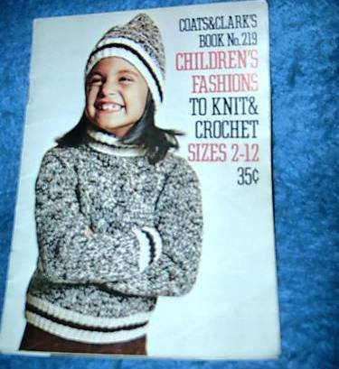 Coats & Clark's,Children's Fashions #219 Knit & Crochet Bonanza