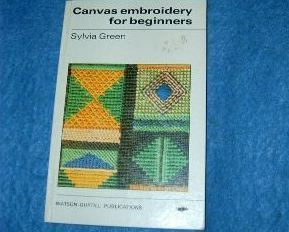 Canvas Embroidery for Beginners by Sylvia Green