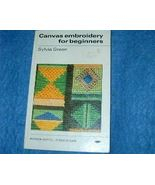 Canvas Embroidery for Beginners by Sylvia Green - $5.50