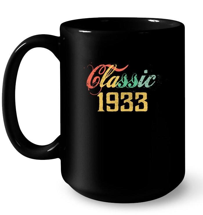 Classic Vintage 1933 85th birthday Gif Gift Coffee Mug