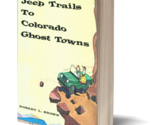 3d jeep trails to colorado ghost towns thumb155 crop