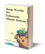 Jeep Trails to Colorado Ghost Towns - $12.95