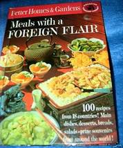 Better Homes & Gardens Meals With A Foreign Flair   - $4.50