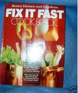 Better Homes and Gardens Fix It Fast Cook Book - $4.50