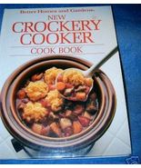 New Crockery Cooker Cook Book Better Homes and Gardens  - $4.50