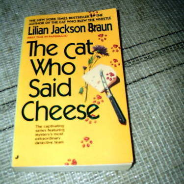 The Cat Who Said Cheese by Lillian Jackson Braun