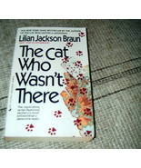 The Cat Who Wasn't There by Lilian Jackson Braun - $2.75