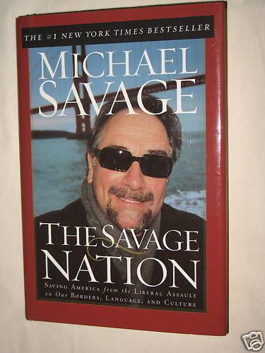 The Savage Nation by Michael Savage Hardcover 2002 Radio Talk Show Host Politics