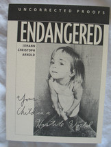 Your Child In A Hostile World Rare Uncorrected Proofs by Johann Christoph Arnold image 1